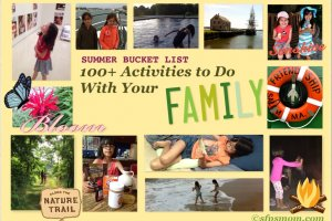 Summer Bucket List: 100+ Family Activities (List #1)