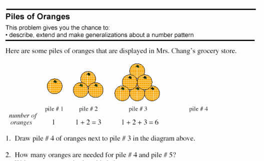 "This is called a ""pile problem"". It is a good example of the type of complex tasks students are being asked to undertake with this new approach to math."