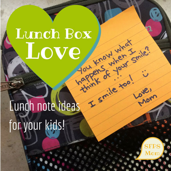 Cute Love Notes for Your Kids | First Day of School | SFPSMOM
