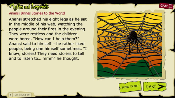 I love Anansi stories. This site has lots of great audio versions of these classic Ghanan folktales.