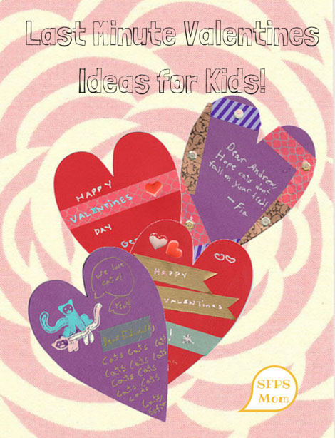 Last Minute Valentines Ideas for Kids!
