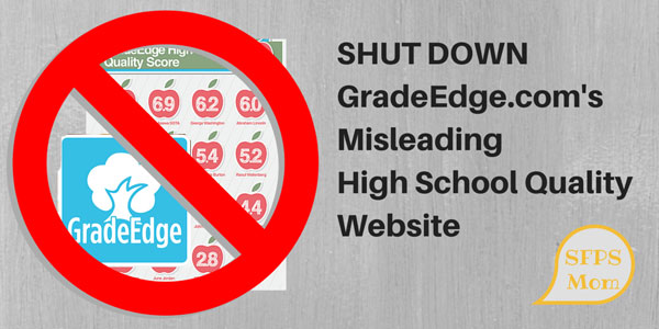 SHUT DOWN the Misleading GradeEdge.com High School Quality Web Site
