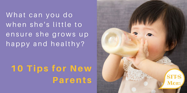 10 Tips for New Parents on Raising a Healthy Connected Kid
