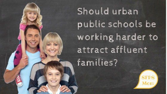 Measuring The Value of Affluent Families in Urban Public Schools