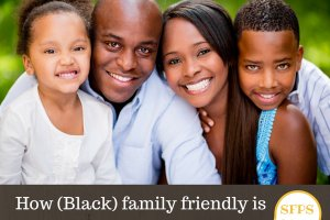 Is your Child's School (Black) Family Friendly?