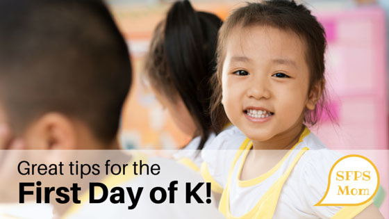 Tips for the First Day of K!