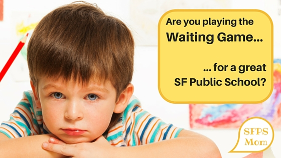Playing the Waiting Game on the SFUSD Wait Pool…