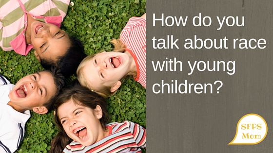 How do you talk about race with young children-