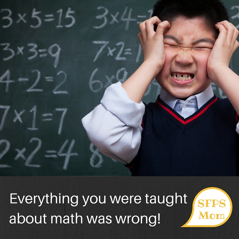 Everything You Were Taught about Math was Wrong