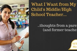 Teacher Expectations from a Middle School Parent