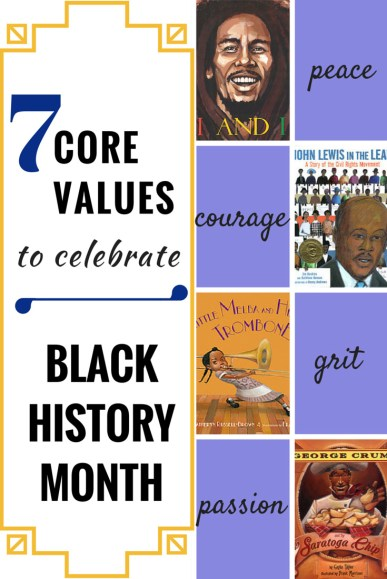 BHM Series #5: Core Values (and Books!) to Celebrate During Black History Month